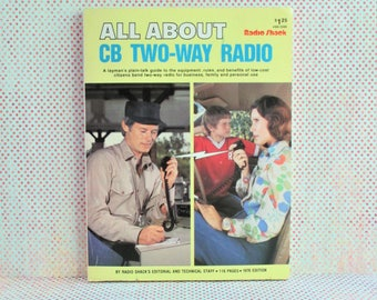Vintage Book - All About CB Two-Way Radio 1976 Radio Shack