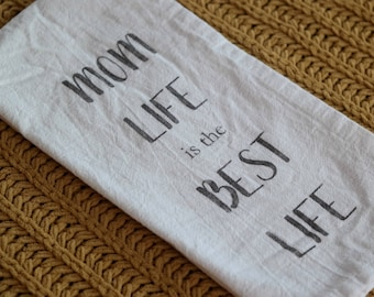 Tea Towel - Flour Sack towel - Mom Life - Handmade - Cotton Tea Towel - kitchen towel - Dish Towel
