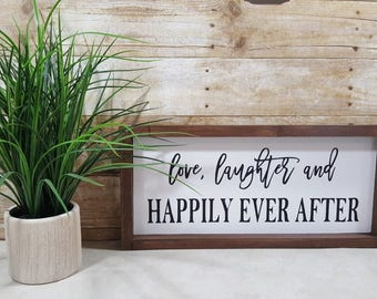 "Love Laughter And Happily Ever After Framed Farmhouse Wood Sign 7"" x 17"""