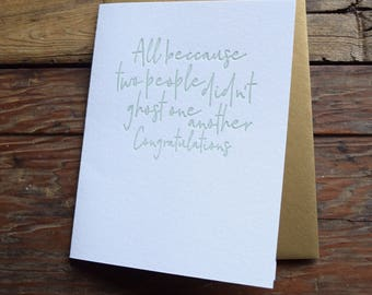 SASS-649 All because two people didn't ghost one another wedding love letterpress card