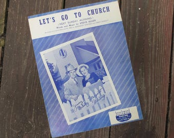1950 Let's Go To Church Vintage Sheet Music, Words & Music by Steve Allen, Recorded by Margaret Whiting and Jimmy Wakely on Capitol Records