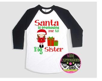 Santa is Promoting Me To Big Sister Raglan shirt pregnancy Announcement Tshirt