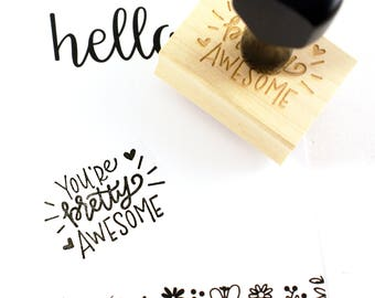 Shop Exclusive - you're pretty awesome rubber stamp - modern calligraphy hand lettered stamp - you are awesome stamp