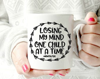 Losing my mind one child at a time. funny mom mug. Humor mug. Parent gift.