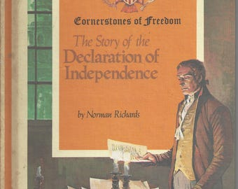 Vintage Cornerstones of Freedom The Story of the Declaration of Independence by Norman Richards Children's Book, C1968