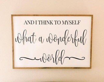 What A Wonderful World Print