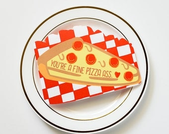 You're A Fine Pizza Ass Die Cut Love and Friendship Greeting Card
