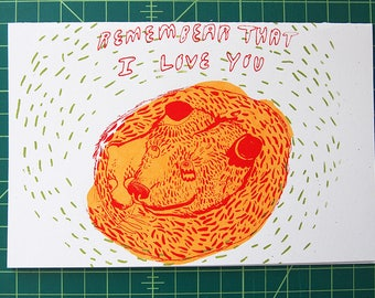 Remembear that I love you--blank card hand silkscreened