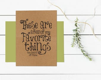 Favorite Things - Sound of Music - Greeting Card - Christmas Holiday, 4.5x6 card with envelope