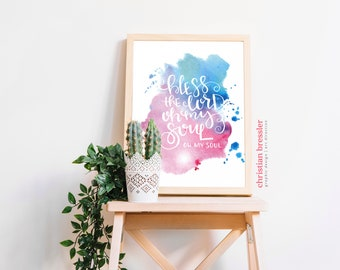 Bless the Lord Watercolor Digital Print (multiple sizes)