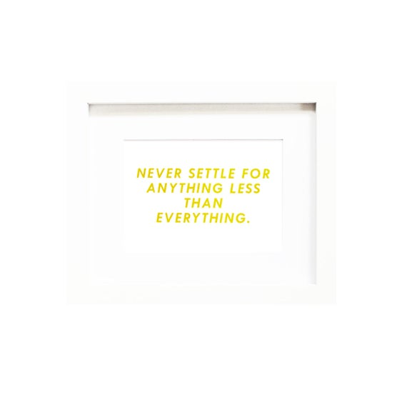 Never Settle Print Never Settle Art Never Settle Gold Never Settle Decor Never Settle Sign Never Settle Artwork Never Settle Picture Boss