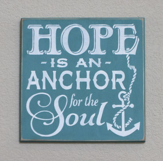 HOPE is an ANCHOR for the SOUL - Painted Wooden Sign -Teal and White - 12 x 12 - Hand Painted - Hebrews 6:19