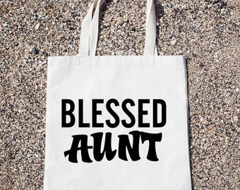 Blessed Aunt Tote Bag Gift For Reader Funny Canvas Bag, Canvas Tote Bag, Shopping Bag, Grocery Bag, Funny Reusable Cotton Bag