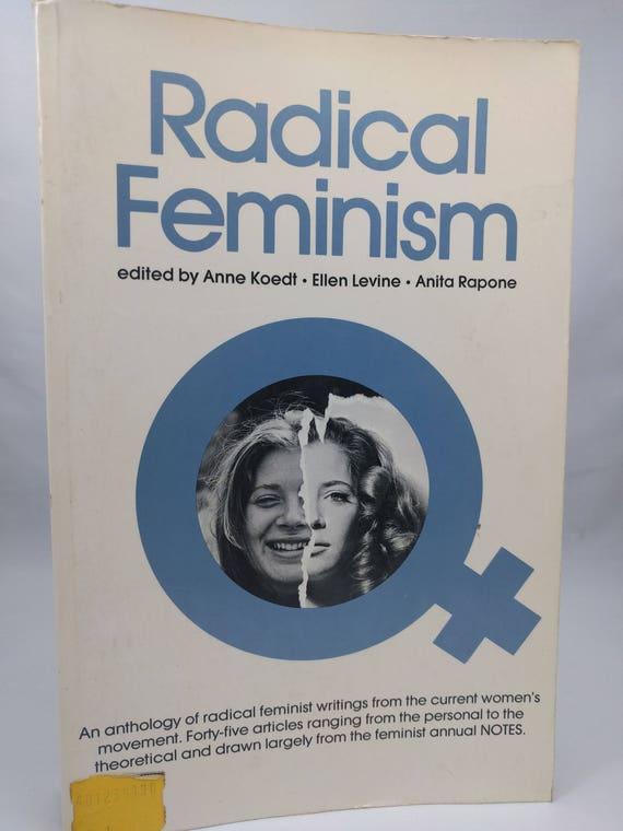 RADICAL FEMINISM edited by Anne Koedt, Ellen Levine, and Anita Rapone: Quadrangle Books 1973, Anthology, Very Good Condition