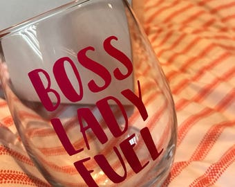 Boss Lady Fuel Wine Glass, Stemless Wine Glass, Dishes, Dishware, Wine, Cup