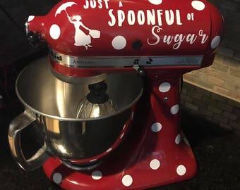 Spoonful of Sugar Kitchenaid Mixer Decal & Polka Dots
