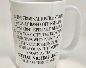 "Coffee Mug ""Law & Order SVU"" / TV Show Intro / Law and Order / Funny Mug / Coffee Mug Gift /  Special Victims Unit / Benson / Stabler"