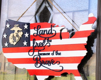Marine Corps Land Of The Free Because Of The Brave Wood Door Hanger - Red White And Blue Door Hanger - Americian Flag Wood Door Hanger