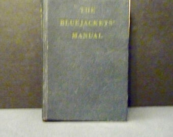 The Bluejacket Mannuel - US Navy- 14th Edition 1950