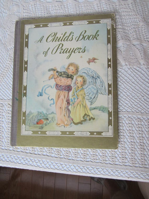 vintage a child s book of prayers hardcover book 1941