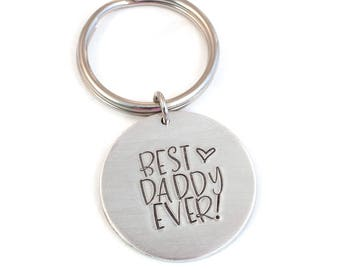 Best Daddy Ever Keyring - Gift for Dad - Father's Day Gift - Fathers Day Gift - Gift for Him - Handstamped Aluminum Key Chain - Key Ring