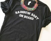 Rainbow Baby On Board