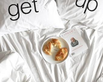 Get up, make out - standard pillowcase set