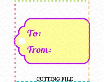 To From Gift Tag SVG Cutting File, to from gift tag cut file svg