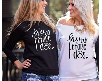 Brews Before I do's, Bride and Boujee, Bad and Boozy, Bachelorette Party Shirt, S-2XL, Bad and Boozy Shirt, Bride and Boujee Shirt