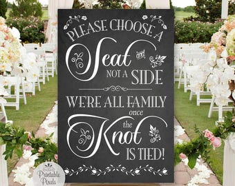 Choose A Seat Not A Side Sign, Chalkboard Style, Printable, Wedding, No Seating Plan (#NSP6C)