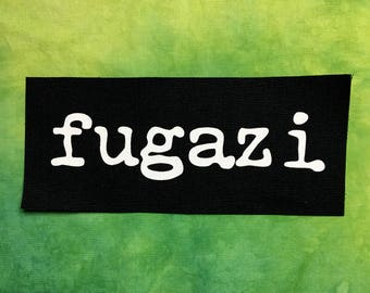 FUGAZI Patch Punk Goth Metal Patches Hand Printed Silkscreen Screen Print DIY Sew On Patch White Ink Black Canvas Battle Vest Jacket