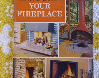 Retro houses 60s Sunset Fireplace book - How To Plan and Build Your Fireplace - fab retro inspiration