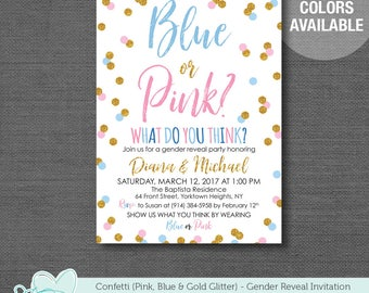 Confetti Blue Pink and Gold Glitter Gender Reveal Invitation Printable, Blue or Pink What Do You Think, Gender Reveal Invite, 21C