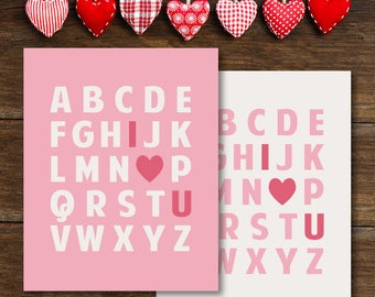I LOVE YOU Signs: 2 Signs, 3 Sizes Each!! Instant Download. DIGITAL File. Cute Valentine's Day Alphabet. I Love (Heart) You!