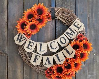 WELCOME FALL WREATH Autumn Wreath Thanksgiving Wreath Rustic Home Decor Sunflower Fall Wreath Burlap Banner Wreath Holiday Wreath Gift Ideas