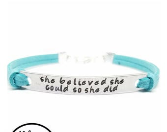 She Believed She Could So She Did Bracelet | Hand Stamped Inspirational Bracelet | Graduation Gift for Girls  | Empowerment Bracelet