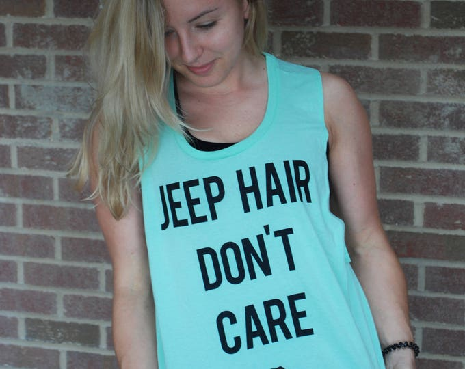 Featured listing image: Jeep Hair Dont Care Tank