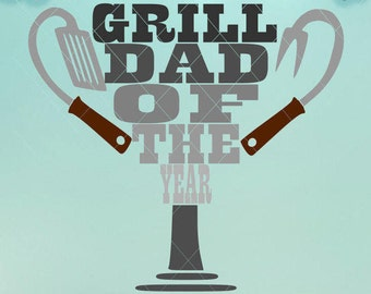 Grill Trophy / Grill Dad / Of The Year / Svg / Fathers Day / Dad Gift / Grill Tshirt / Dad Tshirt / Grill Svg / Grill Dxf / Grill Png