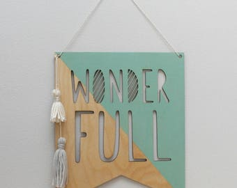 wonder full wooden banner • wall hanging • pennant flag • wall art • quote art • yarn tassel wall hanging • nursery decor • office decor