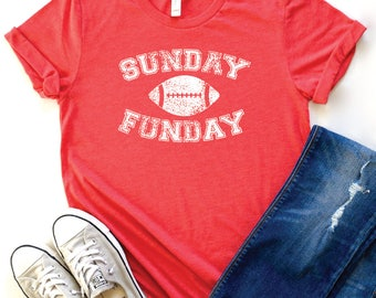 Sunday Funday shirt, Football Mom Shirt, Football shirts for women, Game Day shirt, Super Bowl shirt, Sunday Funday tshirt, Football Tshirts
