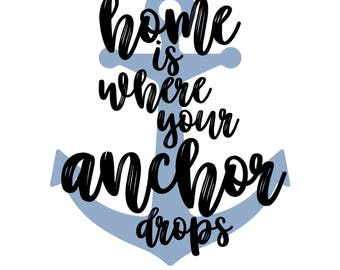 home is where your anchor drops PRINTABLE Digital Download in black and white with blue anchor
