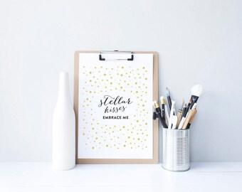 Digital Print, Printable Art, Typography Print, Stellar Kisses, Embrace Me, Gold Confetti, Black and Gold, Room Decor, Art Print
