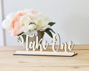 Wooden Take one sign -wedding decor-freestanding sign