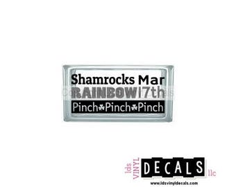 Shamrocks RAINBOW Mar 17th Pinch Pinch Pinch - St. Patrick's Day Vinyl Lettering for Glass Blocks - Irish Craft Decals
