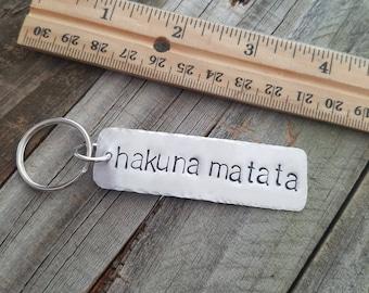 Handmade gift Hakuna Matata hand stamped aluminum keychain
