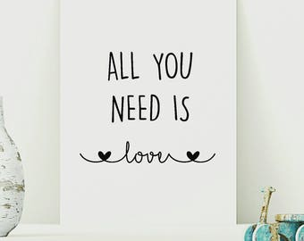 All you need is love print, Bedroom print, Monochrome print, Word Art quote print, Modern decor print