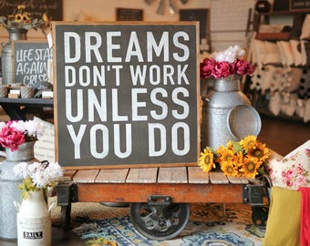 3'X3' Dreams Don't Work Unless You Do Framed Wood Sign