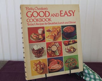 Betty Crocker's Good and Easy Cookbook, Vintage Cookbook, 1974