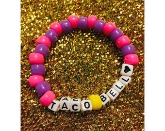 TACO BELL live mas bracelet!
