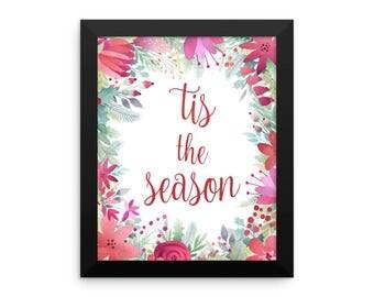 Tis the Season Framed Print - Christmas Print - Christmas Decor - Xmas Decorations - Holiday Decor - Typography Quote - Seasons Greetings